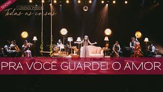 Baixar Pra você guardei o amor (Nando Reis) + De janeiro a janeiro (Roberta Campos)  Lorenza Pozza AO VIVO