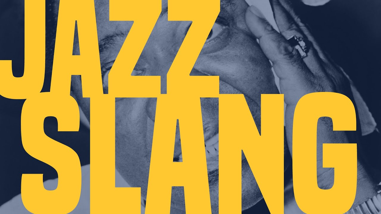 Jazz Slang