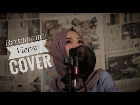 Bersamamu - Vierra COVER [ Lisa Mariyani ]
