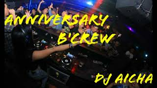 Happy Anniversary B'crew By Dj Aicha