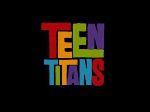 Teen Titans Full Theme 71