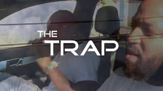 """The """"TRAP"""" Official Trailer"""