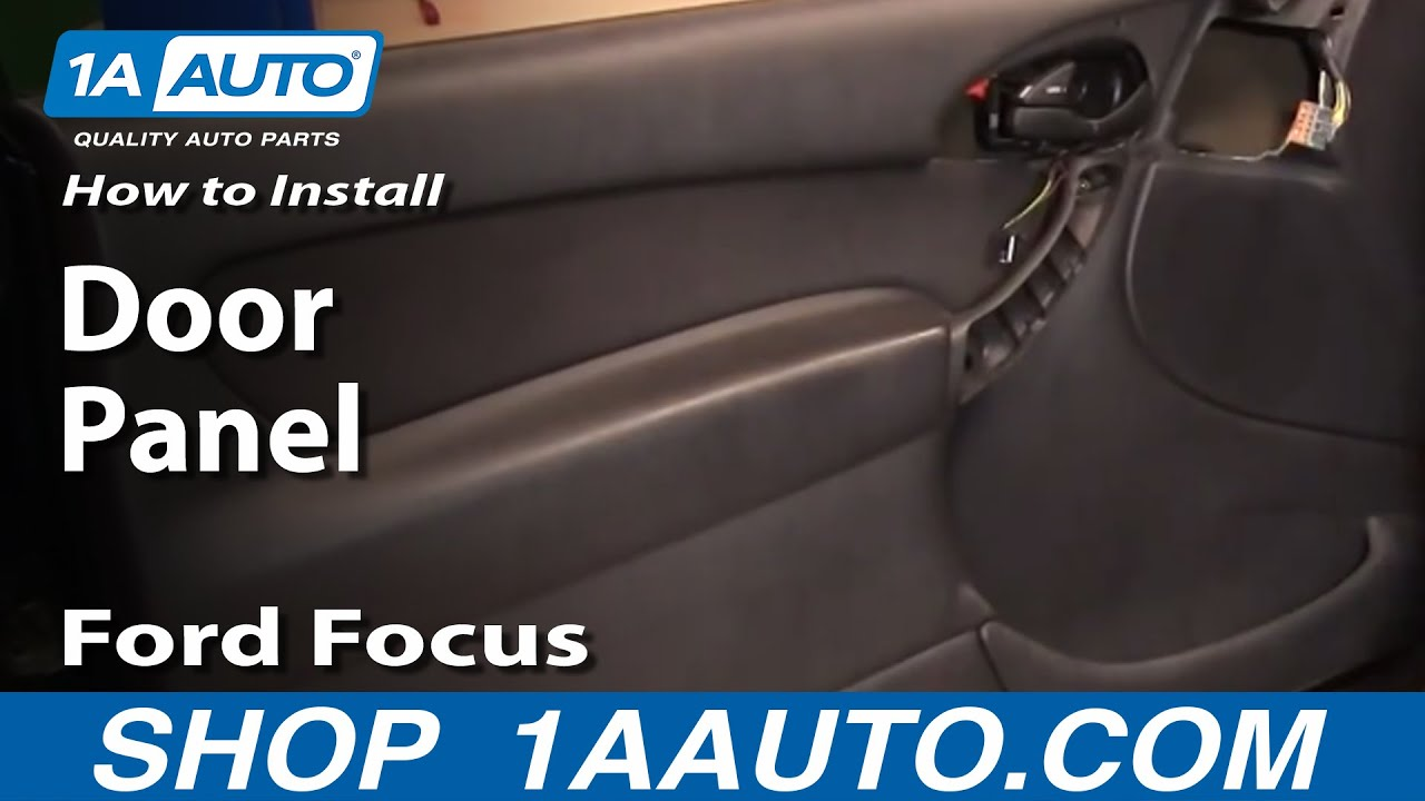 How To Install Remove Door Panel Ford Focus 3door 00 04