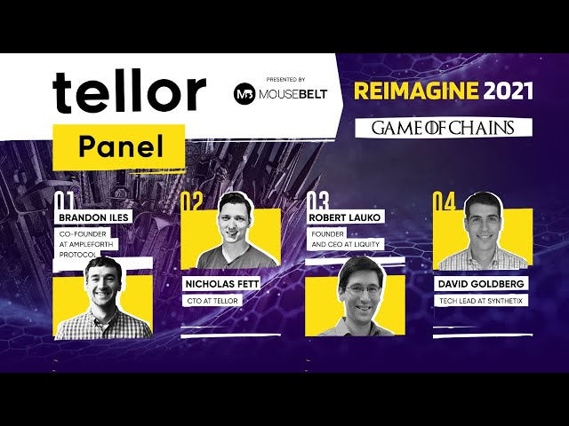 REIMAGINE 2021 Panel Discussion Hosted by Tellor - Understanding Interoperability Risks
