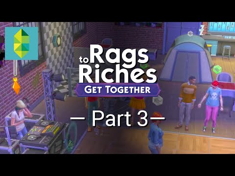 The Sims 4 Get Together - Rags to Riches - Part 3