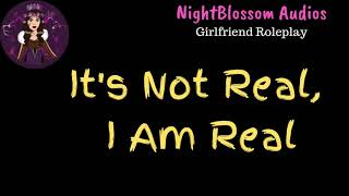 ASMR Girlfriend Roleplay - It's Not Real, I Am Real [Nightmare Comfort][F4M]