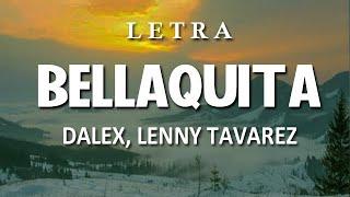 Cover images Dalex - Bellaquita ft. Lenny Tavárez  || Remix || Dance
