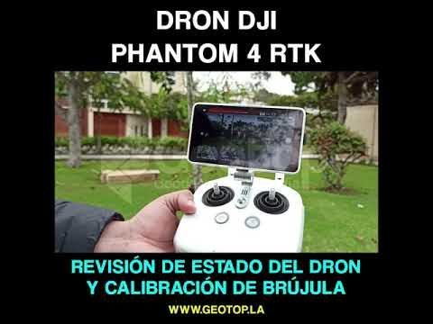 12 Revision de Estado de Dron y Calibracion de Brujula