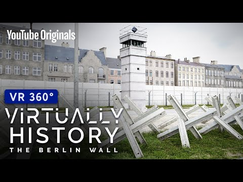 The Fall Of The Wall | 360° YouTube VR | Virtually History: The Berlin Wall