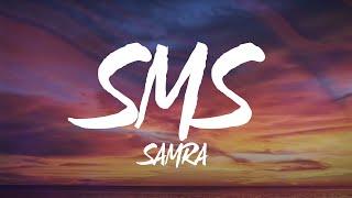 Samra - SMS (Lyrics)