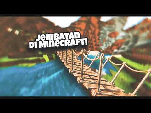 Membuat Jembatan Api Unggun Di Minecraft L Kreasi Lodo