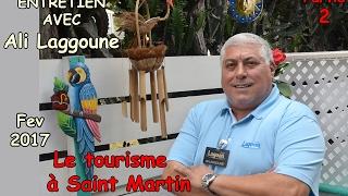 Ali Laggoune - Tourisme à St Martin ~ 2° partie
