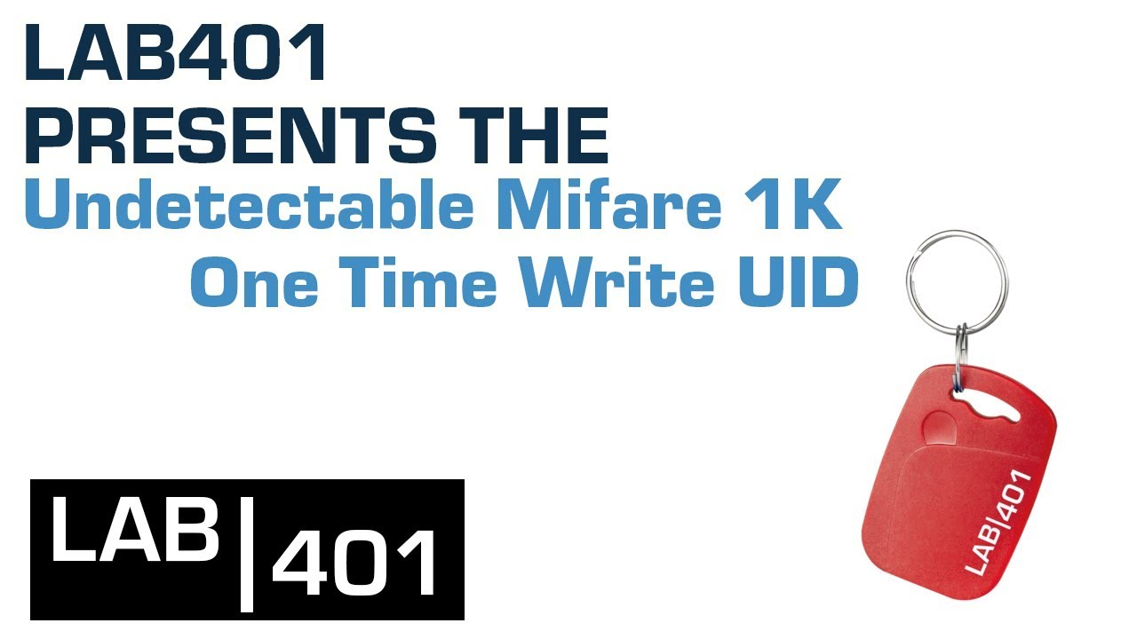 Undetectable Mifare 1K One Time Write UID - LAB401 product presentation