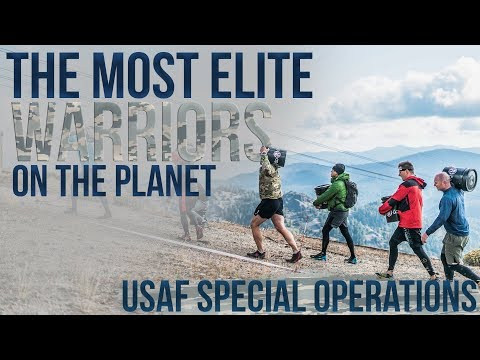 Building Special Operations' Most Elite Warriors | USAF Special Operations