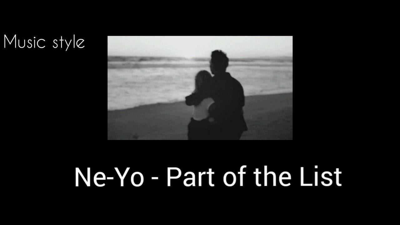 Download Ne-Yo - Part of the List || Tradução/ Legendado