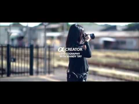 Alpha Creators | Lifestyle Videography Tips From Mandy Tay