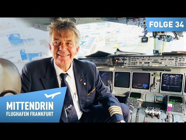 Sein letzter Flug - Pilot fliegt in den Ruhestand | Mittendrin Flughafen Frankfurt 34