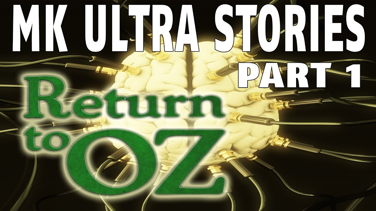 Return to Oz | MKUltra Mind Control ▶️️