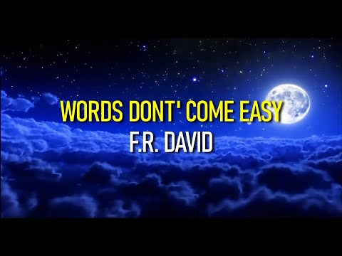 Words Don't Come Easy F.R. David Subtitulado Ingles y Español