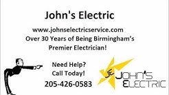Johns Electric - Birmingham's #1 Electrician