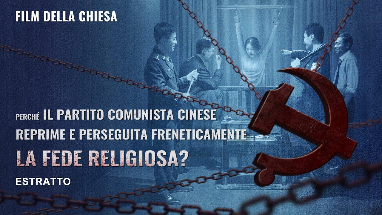 Perché il Partito Comunista Cinese reprime e perseguita freneticamente la fede religiosa?
