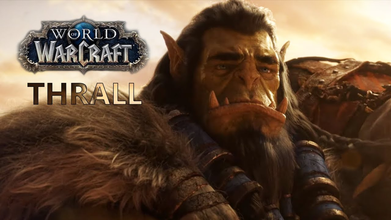 World Of Warcraft Thrall Youtube