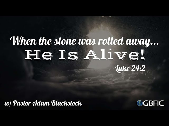Ressurection Sunday | Pastor Adam Blackstock