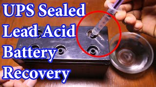 How Recover Ups Old Sealed Lead Acid Battery