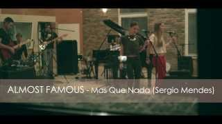 ALMOST FAMOUS Band - Mas que nada (Cover. Live)