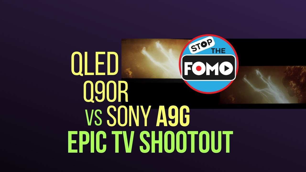 Download Flagship TV Review OLED vs QLED: Sony A9G vs Q90R