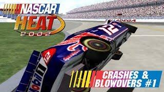 NASCAR Heat 2002 Crashes & Blowovers #1