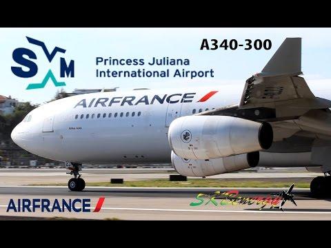 Epic !!! Air France A340-300 action @ the Princess Juliana Int'l Airport, St Maarten