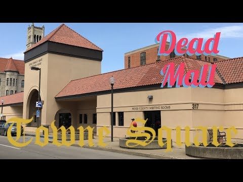 DEAD MALL|Towne Square: Parkersburg, WV