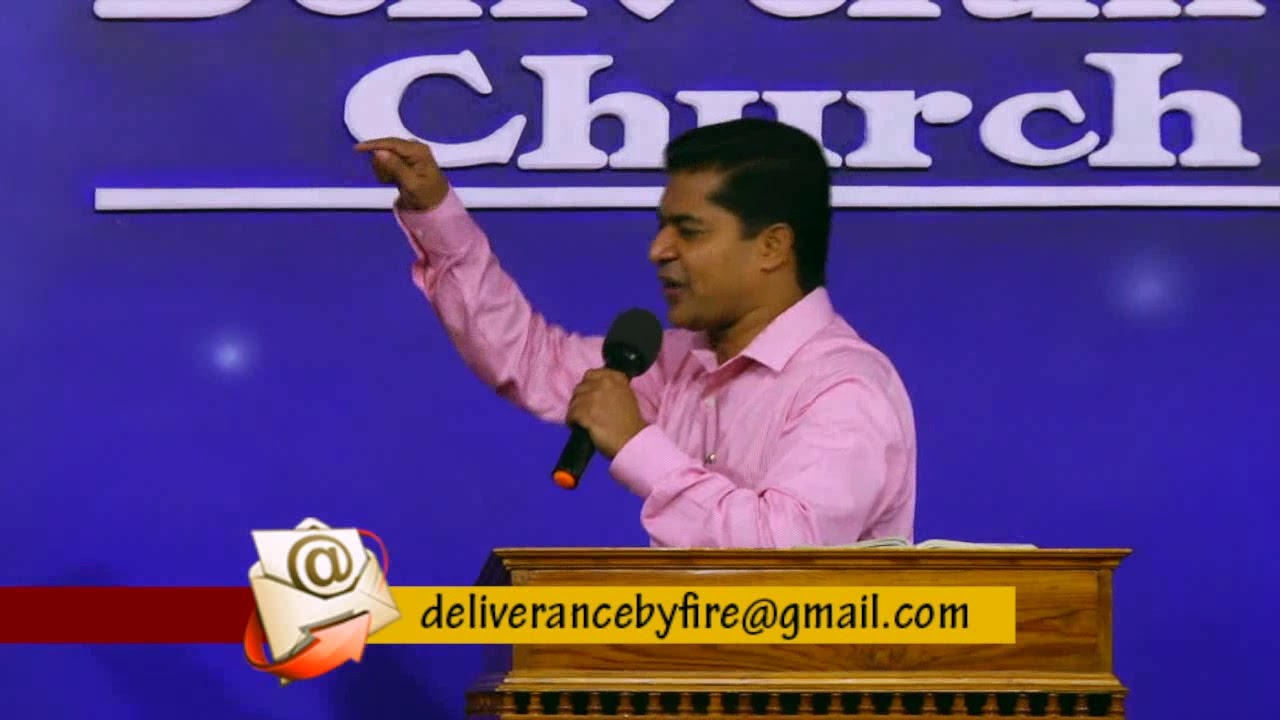 Pr.Shajan George - Deliverance By Fire 11 05 2018