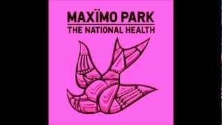 Banlieue - Maximo Park