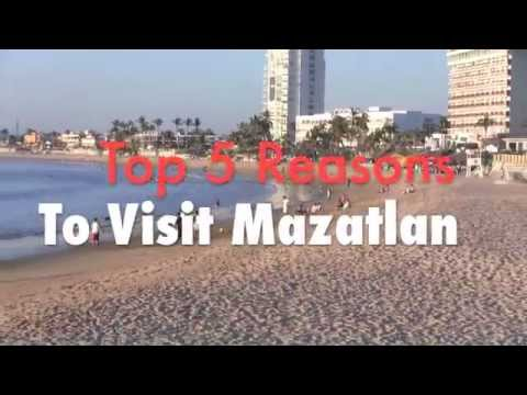 MAZATLAN: Top 5 Reasons to Visit Mazatlan, Mexico