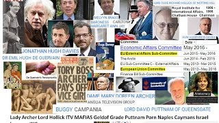 Lady Archer Lord Hollick ITV MAFIAS Geldof Grade Puttnam Porn Naples Caymans Israel Levison INC