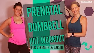 45 Minute Prenatal Dumḃbell HIIT for any Trimester