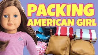 Packing American Girl Doll For Summer Camp