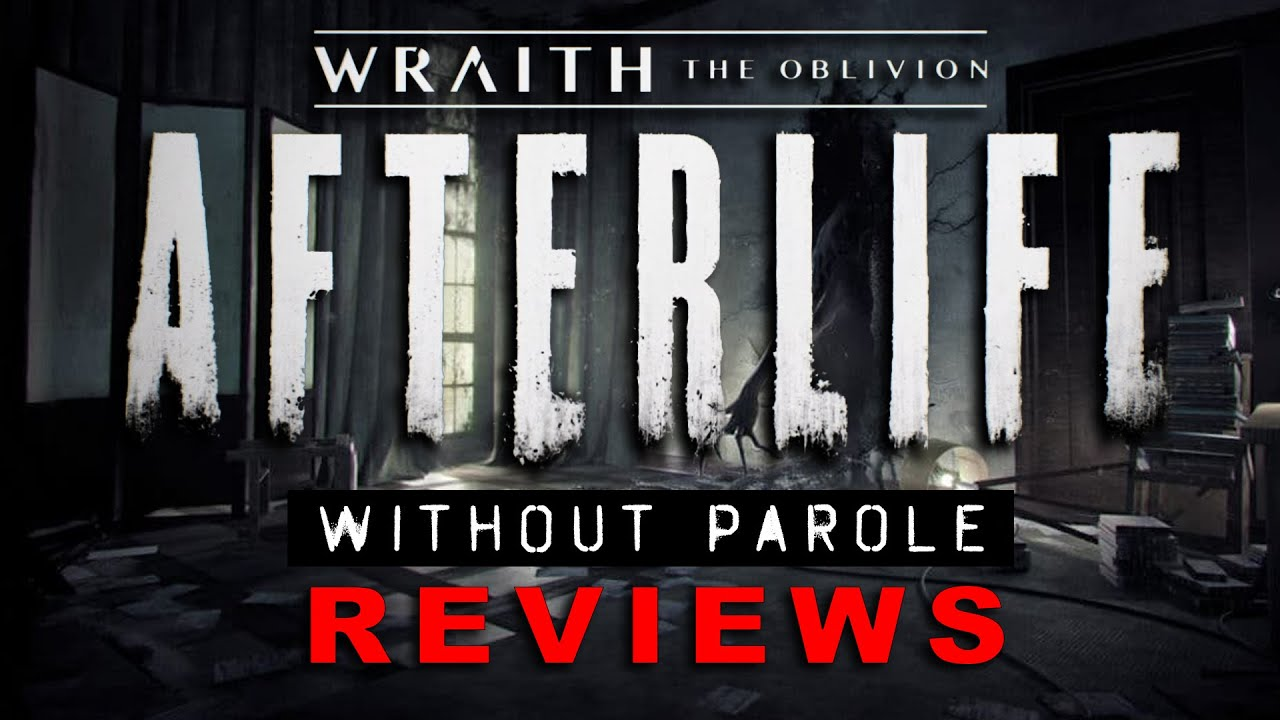 Wraith: The Oblivion - Afterlife | PSVR REVIEW