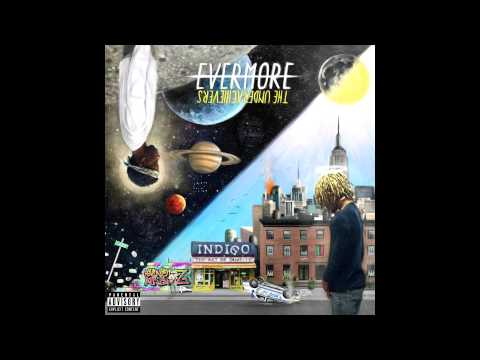 The Underachievers  - Evermore: The Art of Duality [Full Alb