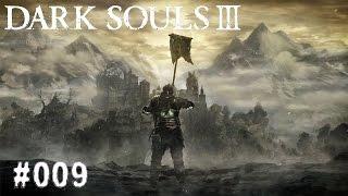 DARK SOULS 3 | #009- Zwibeln und Pyromanten | Let's Play Dark Souls 3 (Deutsch/German)