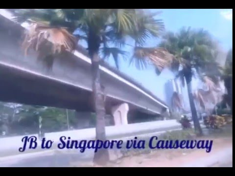 Traveling to Singapore via the Causeway from Johor Bahru