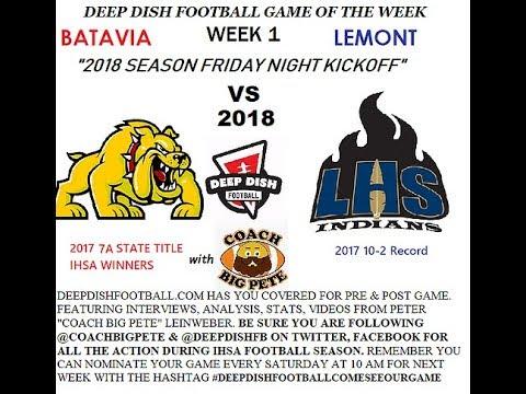 Opening Remarks for Deep Dish Football GOTW Week 1 Lemont vs Batavia 2018