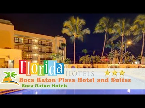 Boca Raton Plaza Hotel And Suites 3 Stars Boca Raton Hotels, Florida