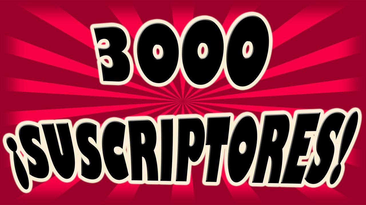 �9�&9o(9k��/�yaY�_¡YaSomos3000Suscriptores!-YouTube