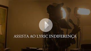 Indiferença - Sorriso Maroto (Lyric Vídeo) thumbnail