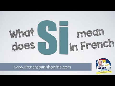 Si in French