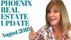 Phoenix Real Estate Update - August 2018