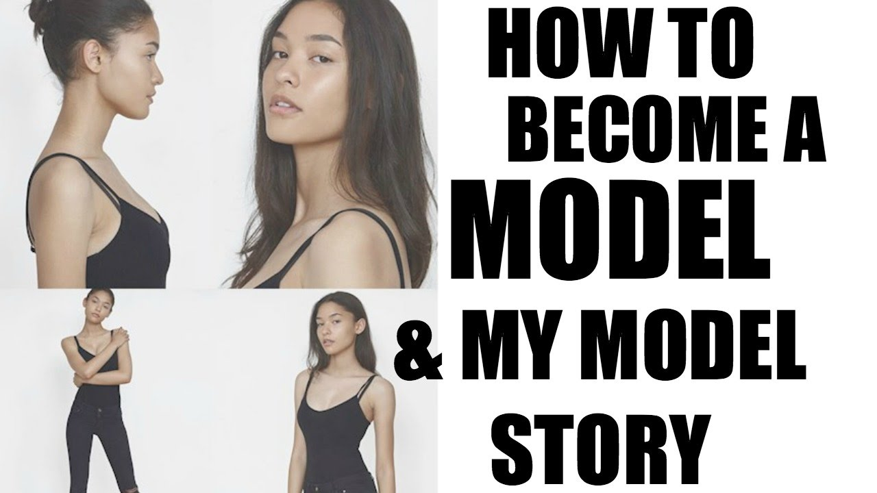 How To Become A Model!  My Modelling Story